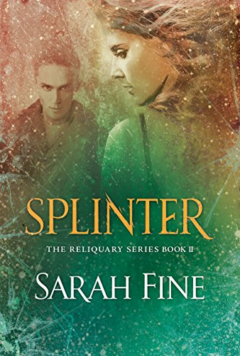 Splinter by Sarah Fine